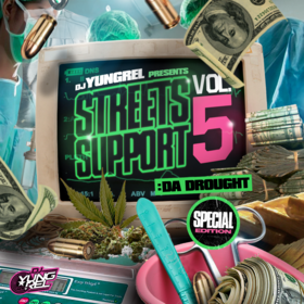 Streets Support 5 : Da Drought DJ Yung Rel front cover