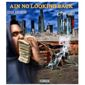 Ain No Looking Back Lowe Escobar front cover