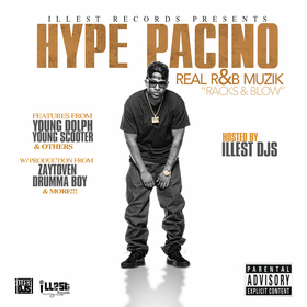 Real R&B Muzik (Racks & Blow) Hype Pacino front cover