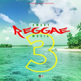 Sweet Reggae Music Volume 3 DJ Cinco P Beatz front cover