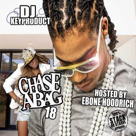 Chase A Bag 18 (Hosted By Ebone Hoodrich) Stack Or Starve front cover
