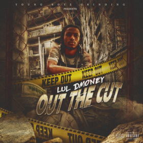 Out The Cut Lul DMoney front cover
