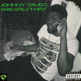 Greatest Hits Johnny Drugz  front cover