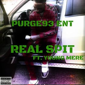 Purge93 --- Real spit Ft. Young Mere The Dope Plugs front cover