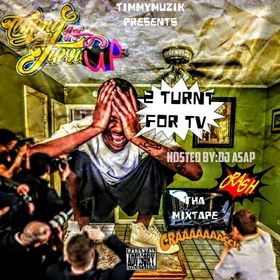 2 Turnt For TV Timmy TurnUp front cover
