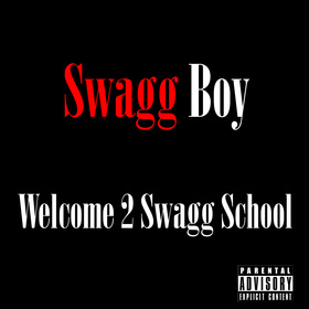 Welcome 2 Swagg School Swagg Boy front cover