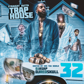 Straight Outta Trap House 32 (Hosted by Vrs Tha World) DJ ASAP front cover
