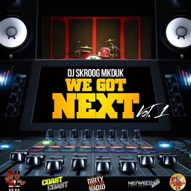 We Got Next Vol. 1 Skroog Mkduk front cover