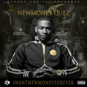 I Want New Money Forever NewMoney Quez front cover