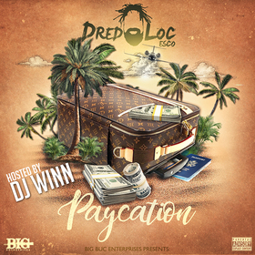Paycation by Dreadloc Esco