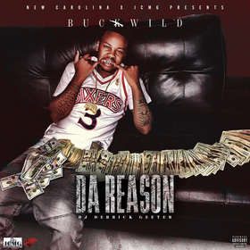 Da Reason Buck Wild  front cover