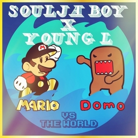 Mario & Domo Vs. The World Soulja Boy front cover