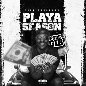 Playa Season 3 (by Psde Gib) by DJ Stop N Go