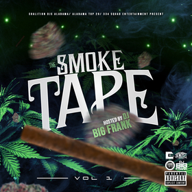 The Smoke Tape Vol. 1 DJ Big Frank front cover
