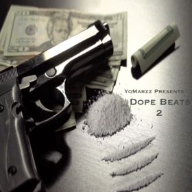 Dope Beats 2 by YoMarzz