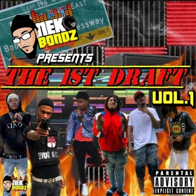 Neko Bondz Presents The First Draft Vol.1 by CHILL iGRIND WILL