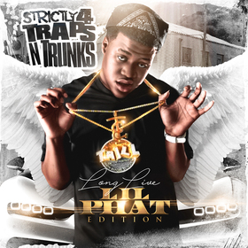 Strictly 4 The Traps N Trunks (Long Live Lil Phat Edition) Traps-N-Trunks front cover