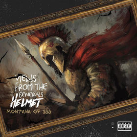 Views from the General's Helmet Montana Of 300 front cover