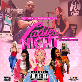 Southern Dedication & DJ 93 Present Ladies Night Da Mixtapes Hosted By Tampa Mystic DJ 93 front cover