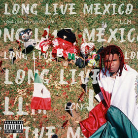 Long Live Mexico Lil Keed front cover