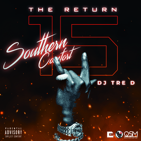 Southern Comfort 15 by DJ Tre D