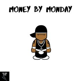 Money by monday The Dope Plugs front cover
