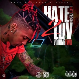 Hate 2 Luv Vol.2 [DELUXE] by IHateFreco