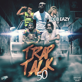 Trap Talk 50 DJ B Eazy front cover