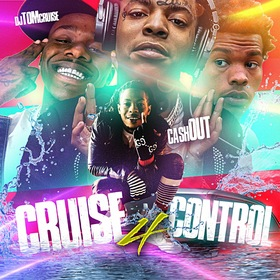 Cruise Control 4 (Hosted By.Cash Out) DJ Tom Cruise front cover