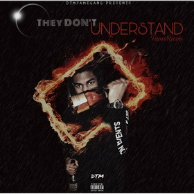 They Don't UNDERSTAND by Famericoo