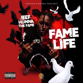 Fame Life Jeef Hunna The Fame  front cover