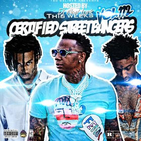 This Weeks Certified Street Bangers Vol.112 by DJ Mad Lurk