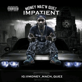Impatient Money Mac'n Quez front cover