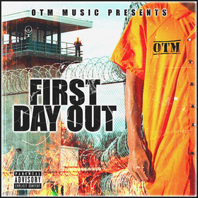 First Day Out by Otm Frenchyy