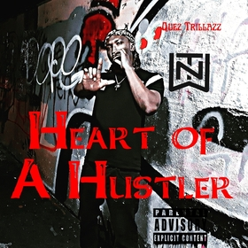 Heart of a Hustler Quez TrillAzz front cover