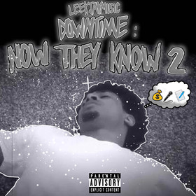 Downtime : Now They Know 2 Leekjaymusic front cover