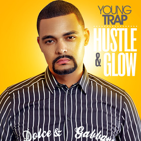 Hustle & Glow Young Trap front cover