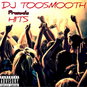 HITS 1 (Roddy Rich, NLE Choppa, Bloc Boy JB, Clever, Key Glock, Big Boogie and More) DJ TooSmooth front cover