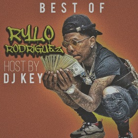 Best Of Rylo Rodriguez (w/ all Str8 Crank) DJ Key front cover