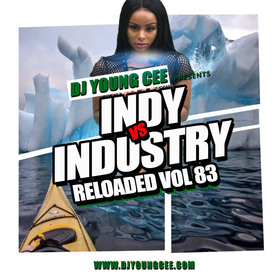 Dj Young Cee- INDY VS INDSTRY RELOADED Vol 83 Dj Young Cee front cover