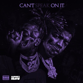 Can't Speak On It (Screwed Version) DJ Almighty Slow front cover