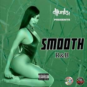 SMOOTH RNB MIXTAPE DJ Junky front cover