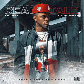Still In The Hood (Real Talk) by Cutoff J