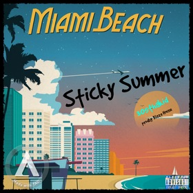 Sticky Summer 305thakid (You Know What It Is) front cover