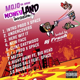 Money Land Invasion MojoDaGreat front cover