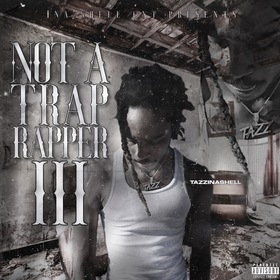 #NotATrapRapper3 The Ep TazzInaShell front cover