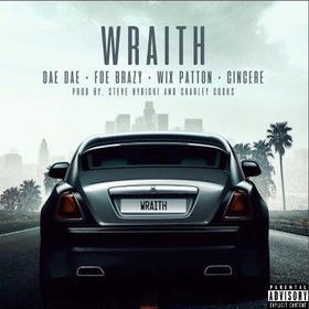 Wraith (feat. Dae Dae, Wix Patton & Cincere) FOE Brazy front cover
