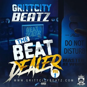 GRITTCITY BEATZ (THE BEAT DEALER VOL.1) CHILL iGRIND WILL front cover