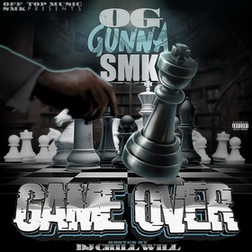 OG GUNNA SMK (GAME OVER) CHILL iGRIND WILL front cover