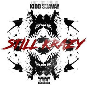 STILL KRAZY EP Kidd Suavay  front cover